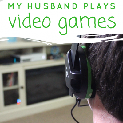 My Husband Plays Video Games