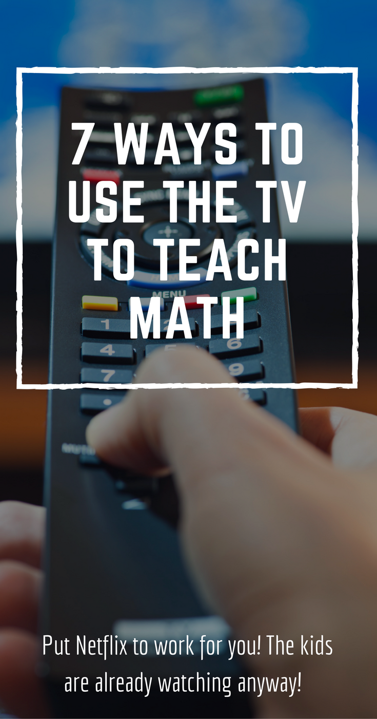7 Ways to Use the TV to Teach Math - The Shirley Journey