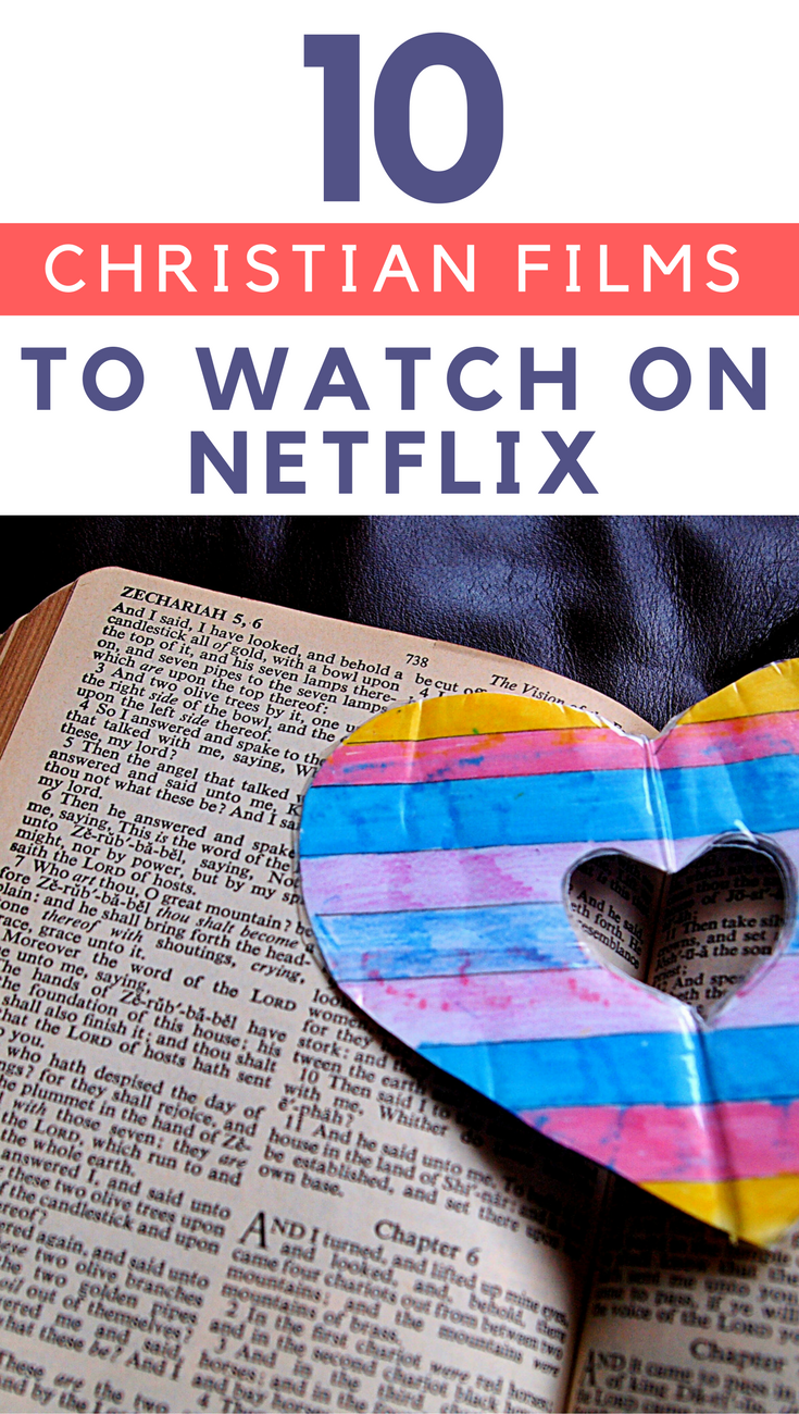 Top 10 Christian Films to Watch on Netflix - The Shirley Journey