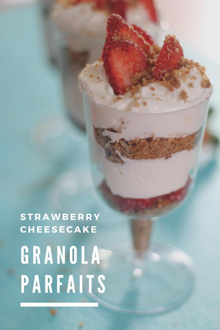 Strawberry Cheesecake Granola Parfait - The Shirley Journey