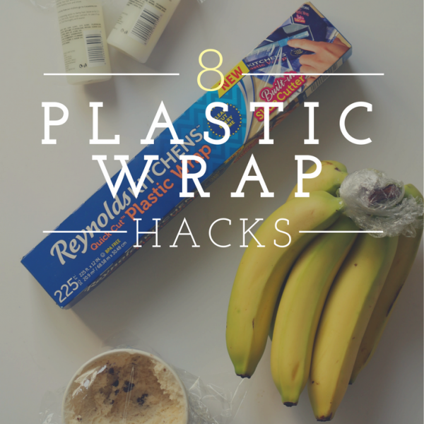 Plastic Wrap Hacks