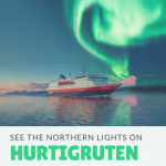 See the Northern Lights on a Hurtigruten Cruise