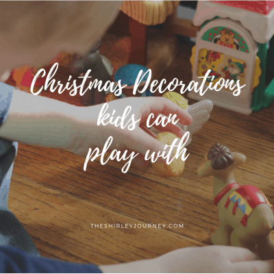 Christmas Decorations Kids Can Play With