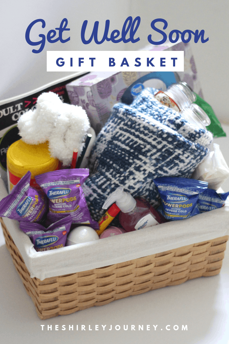 Get Well Soon Gift Basket The Shirley Journey