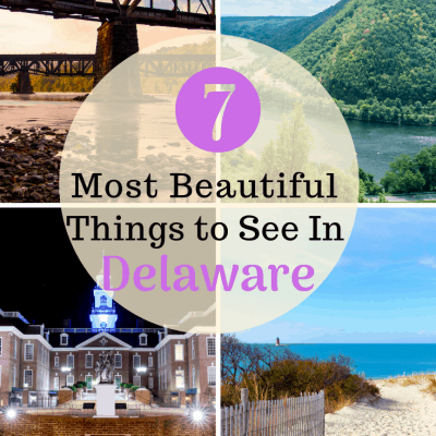 7 Most Beautiful Things to See in Delaware
