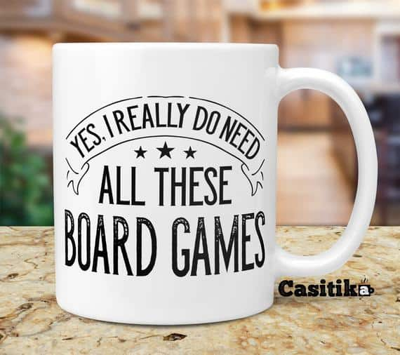 Funny Board Games Coffee Mugs. 11 oz Game Player Ceramic Novelty Mug. Yes, I really do Need All These Board Games.