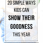 Simple Ways Kids Can Show Their Goodness