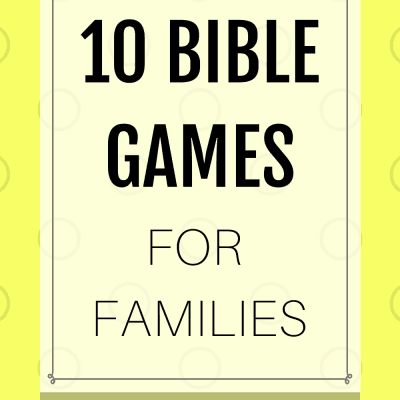 10 Bible Games for Families