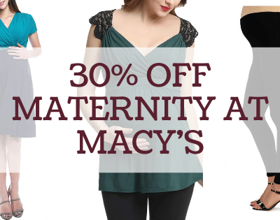 Macy's Maternity Sale – Save 30%