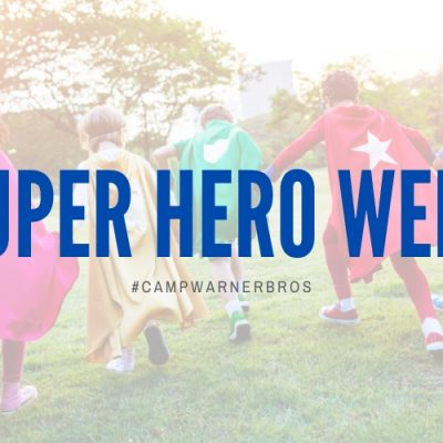 Super Hero Week – #CampWarnerBros