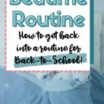 Simple Steps to Get Into a Back-to-School Bedtime Routine